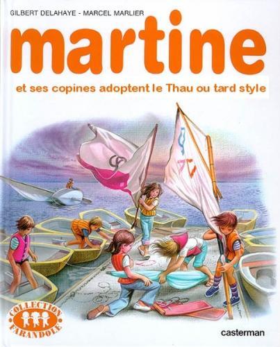 Thau ou tardine...euh Martine